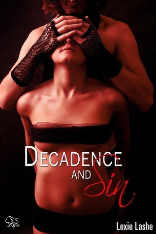 Decadence and Sin (Sin Collection #1)