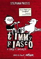 A greşi e omeneşte (Timmy Fiasco #1)