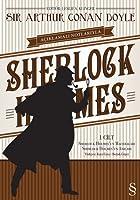 Açıklamalı Notlarıyla Sherlock Holmes, I. Cilt: Sherlock Holmes'un Maceraları, Sherlock Holmes'un Anıları
