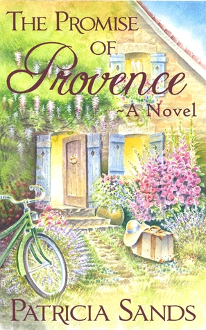 The Promise of Provence (Love In Provence Series, #1)