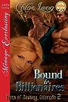 Bound to Billionaires (Doms of Destiny, Colorado, #2)