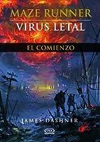 Virus letal (Maze Runner, #0.5)