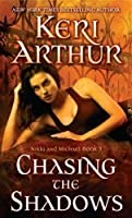 Chasing the Shadows (Nikki & Michael #3)