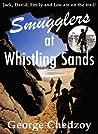 Smugglers at Whistling Sands (Lou Elliott Mystery Adventures #1)
