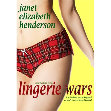 Lingerie Wars (Invertary, #1) by Janet Elizabeth Henderson ...