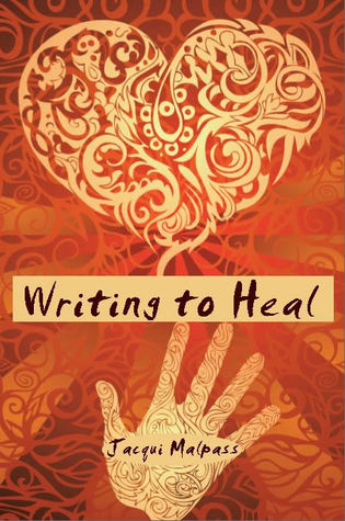 Writing to Heal. Change your life through stories