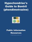 Hypochondriac's Guide to Bontril (Phendimetrazine): Public Information Resources