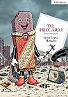 Yo, precario by Javier López Menacho