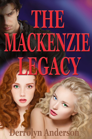 The Mackenzie Legacy by Derrolyn Anderson