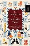 El despertar de la señorita Prim by Natalia Sanmartín Fenollera