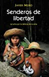 Review ebook Senderos de libertad by Javier Moro