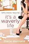 It's a Waverly Life (The 'Mis'Adventures of Waverly Bryson Book 2)