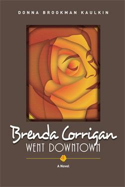 Brenda Corrigan Went Downtown