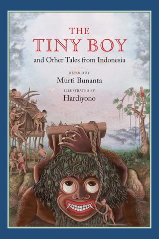 The Tiny Boy and Other Tales from Indonesia