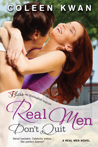 Real Men Don't Quit by Coleen Kwan