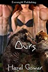 Ours by Hazel Gower