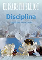 Disciplina: Capitulare cu bucurie