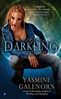 Darkling (Otherworld/Sisters of the Moon #3)