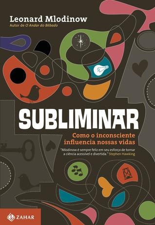 Subliminar: Como o inconsciente influencia nossas vidas