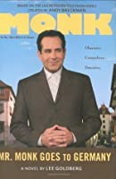 Mr. Monk Goes to Germany (Mr. Monk, #6)