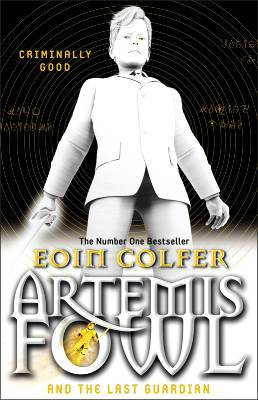 The Last Guardian (Artemis Fowl, #8) by Eoin Colfer