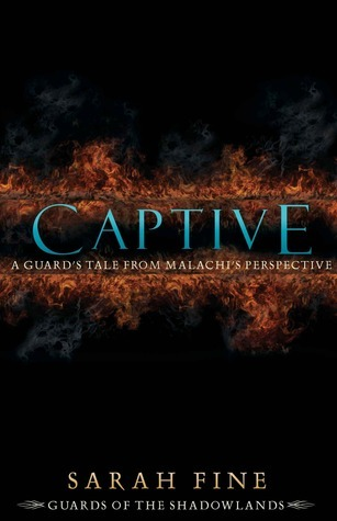 Captive (Guards of the Shadowlands, #1.1)