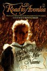 The Story Girl Earns Her Name (Road to Avonlea, #2)