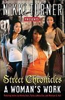A Woman's Work: Street Chronicles