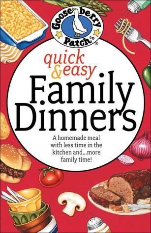 Quick and Easy Family Dinners Cookbook