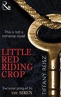 Little Red Riding Crop (The Original Sinners, #0.6)