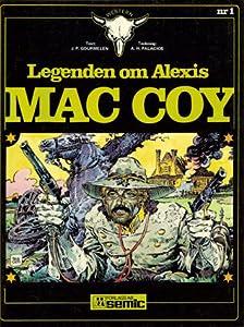 Legenden om Alexis Mac Coy 1
