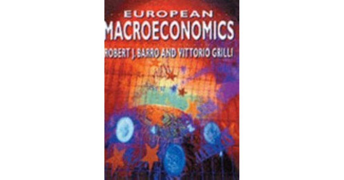 European Macroeconomics By Robert J Barro