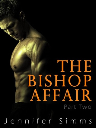 The Bishop Affair (Dominated by the Billionaire Brothers - Part Two)