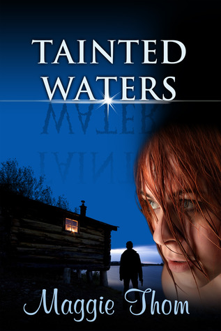 Tainted Waters by Maggie Thom