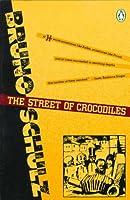 The Street of Crocodiles