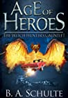 The Witch Hunter's Gauntlet (Age of Heroes, #1)