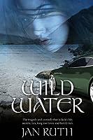 Wild Water (The Wild Water Series: #1)