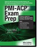 PMI-ACP® Exam Prep, Premier Edition