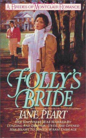 Download Follys Bride Brides Of Montclair 4 By Jane Peart