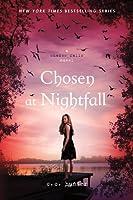 Chosen at Nightfall (Shadow Falls, #5)