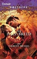 The Half-Breed Vampire (Sons of Midnight, #3)