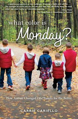 What Color is Monday- How Autism Changed One Family for the Better