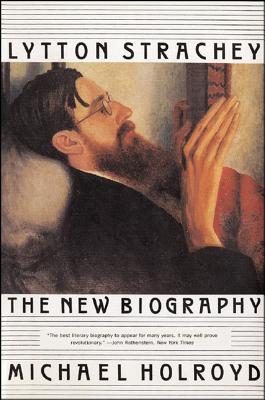 Lytton Strachey: The New Biography
