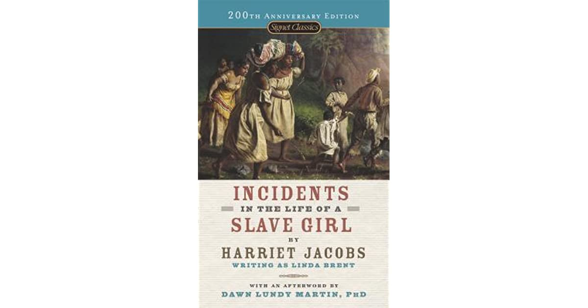 "incidents of a slave girl Abridgement of incidents in the life of a slave girl, written by herself, by harriet jacobs  ""incidents"" is a historical document, revealing much about slavery, the house-servant class of slaves, and slavery in small communities in the south during the first half of the 19th century it was also designed to stir abolitionist sentiment."