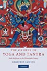 The Origins of Yoga and Tantra: Indic Religions to the Thirteenth Century