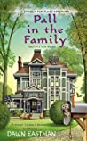 Pall in the Family (A Family Fortune Mystery, #1)