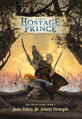 The Hostage Prince (The Seelie Wars, #1)