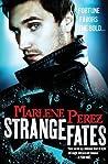 Strange Fates (Nyx Fortuna, #1)