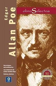 Edgar Allan Poe: Narraciones extraordinarias / Las aventuras de Arthur Gordon Pym / Relatos cómicos
