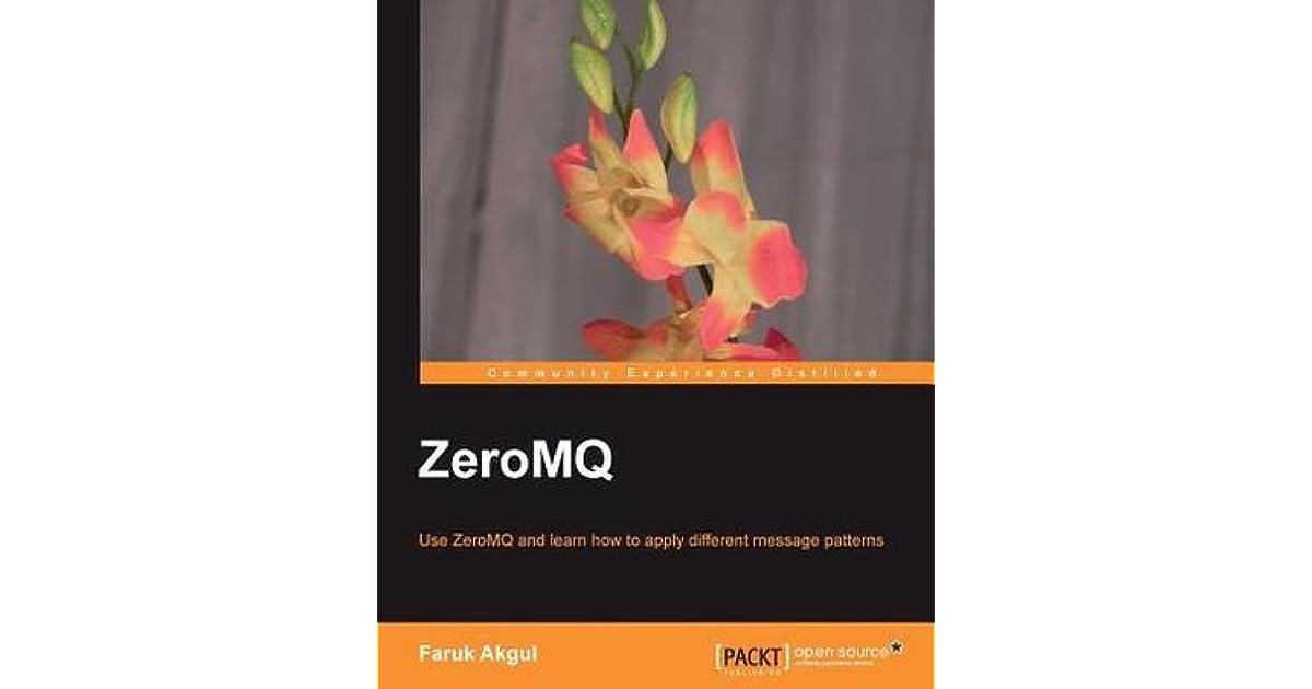 Zeromq by Faruk Akgul